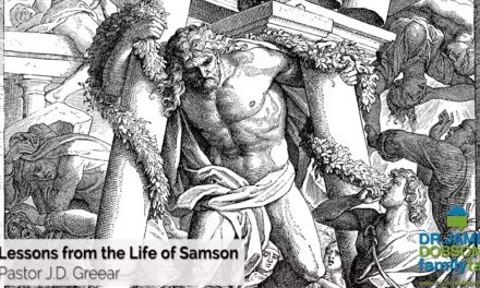 Lessons from the Life of Samson